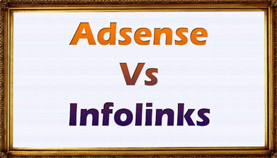 Infolinks Vs Adsense